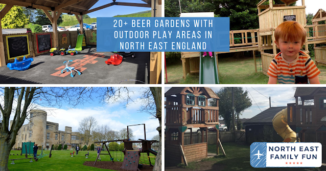 20+ Beer Gardens with outdoor play areas in north east england