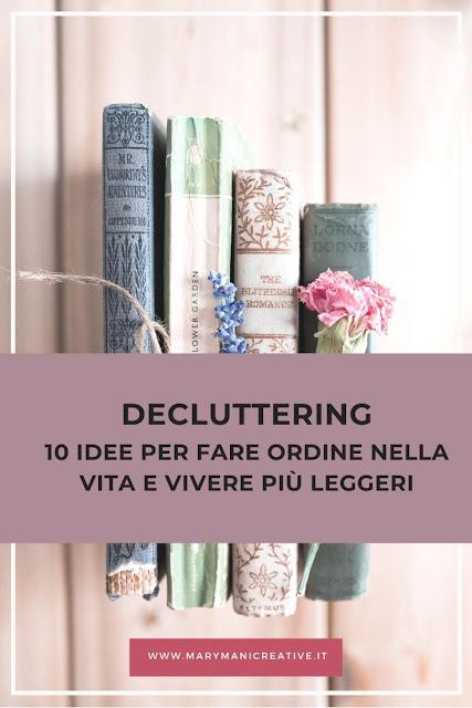 decluttering-10-idee-per-fare-ordine-e-vivere-leggeri
