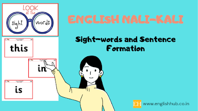 Sight-words and sentence formation in English Nali-Kali