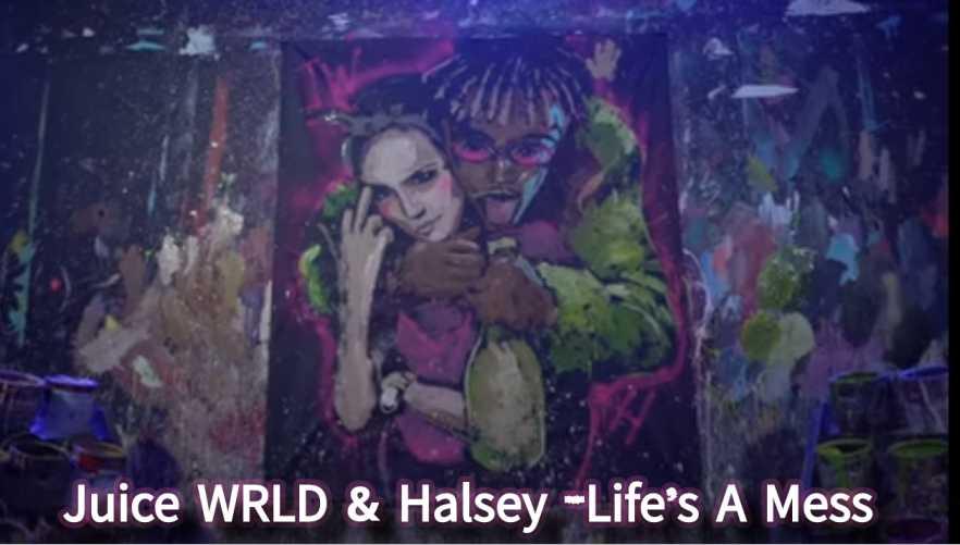 Juice WRLD & Halsey - Life's A Mess lyrics