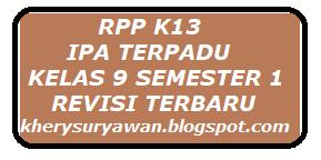 File Pendidikan RPP k13 IPA Terpadu Kelas IX Semester 1 Revisi 2019