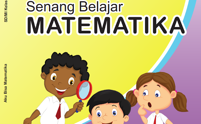 Buku Siswa Mata Pelajaran Matematika Kelas 4 SD/MI
