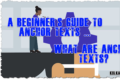 A Beginner's Guide to Anchor Texts