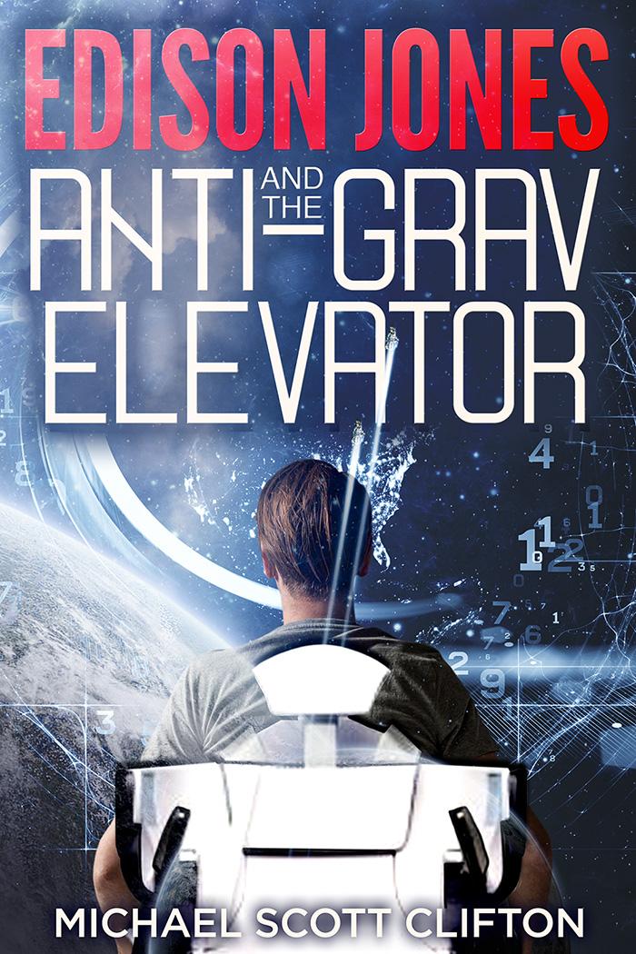 Edison Jones and the Anti-Grav Elevator book cover