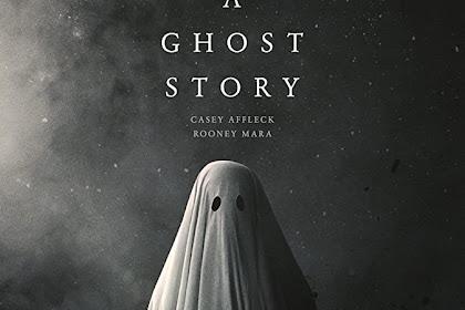 A Ghost Story (2017) Sinopsis, Informasi