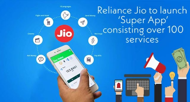 Reliance Jio in preparation for 'Super App', will more 100 services one place