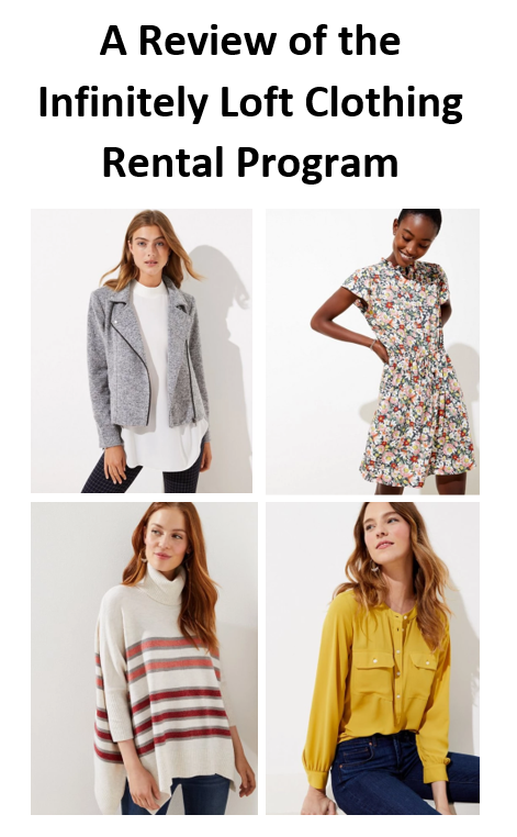 A Review of the Infinitely Loft Clothing Rental Program | Loft Infinitely Rental Review | Loft Rental Program | Loft Rental Reviews | Infinitely Loft |  A Memory of Us
