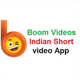 Boom Videos - India Short Video APP