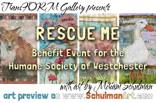 art show http://transformgallery.com/youre-invited-rescue-me-a-collaborative-event-with-the-humane-society-of-westchester/
