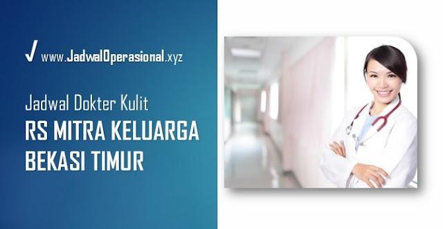Jadwal Dokter Kulit RS Mitra Keluarga Bekasi Timur