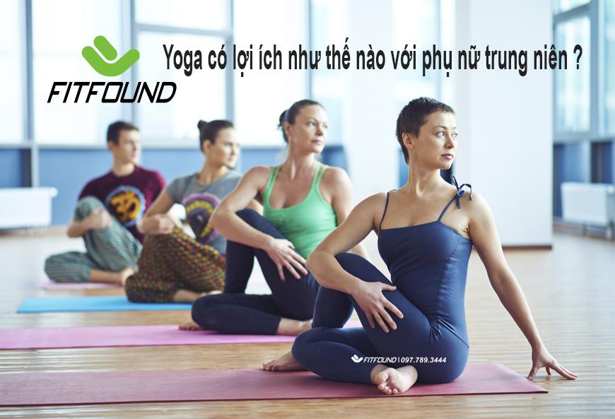 yoga-co-loi-ich-nhu-the-nao-voi-phu-nu-trung-nien