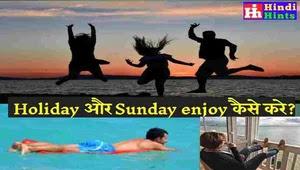 Holiday-Sunday-Enjoy
