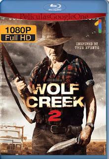 Wolf Creek 2[2013] [1080p BRrip] [Castellano-Ingles] [GoogleDrive] LaChapelHD