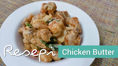Resepi Masakan Chicken Butter Sedap & Mudah