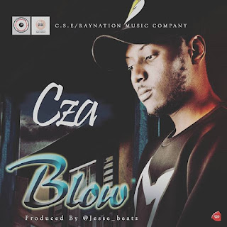 [MUSIC] Cza - Blow | Prod. By @Jessebeatz