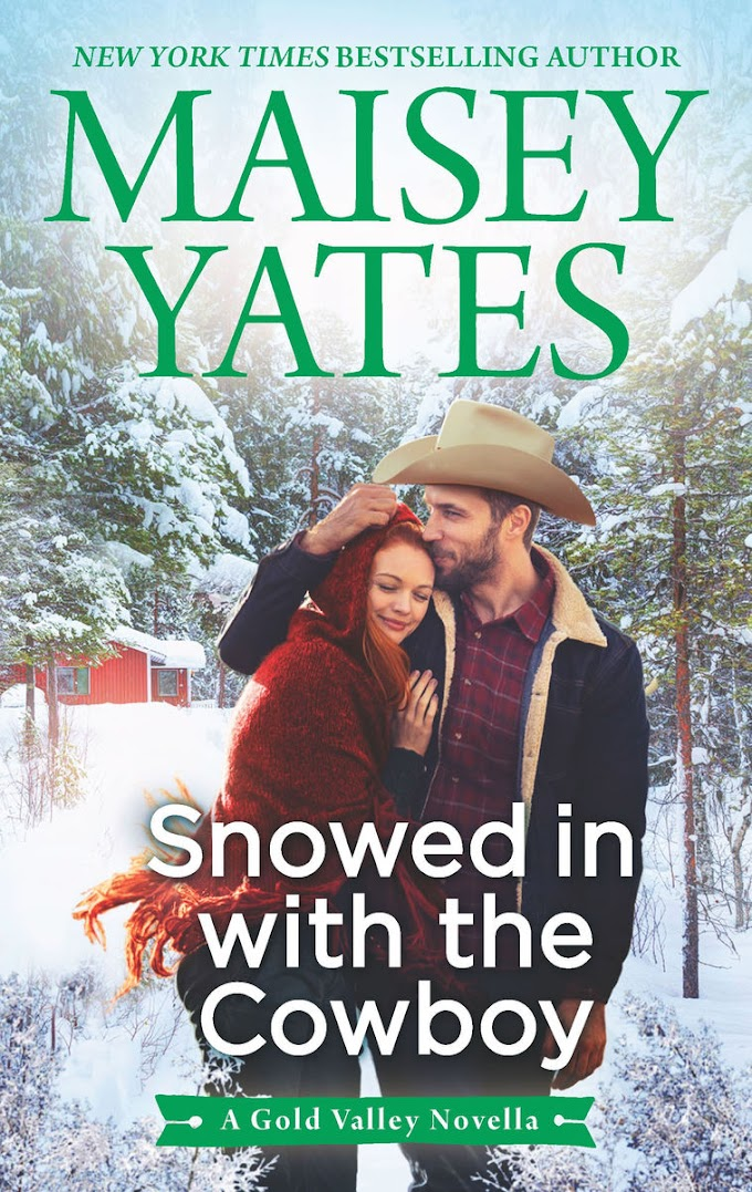 [PDF] Free Download Snowed in with the Cowboy By Maisey Yates