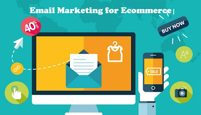 Email Marketing for Ecommerce – Email Marketing Startup - All You Need To Know