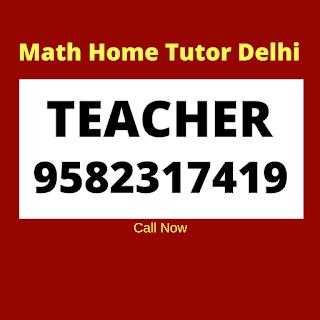 Top Delhi Tutors Delhi for Maths.