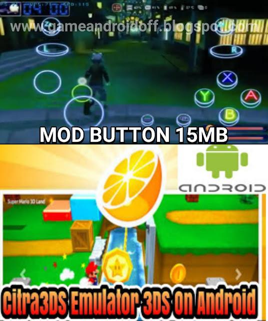 Citra3ds mmj mod Button 15mb tampilan simpel dan keren NEON Android Emulator 3ds games