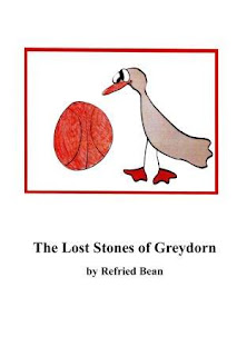 The Lost Stones of Greydorn - Humor and comedy book by Refried Bean