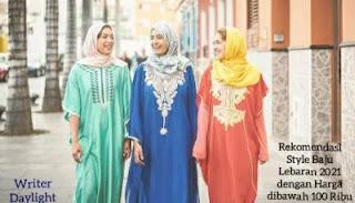 Rekomendasi Style Baju Lebaran 2021 dengan Harga dibawah 100 Ribu
