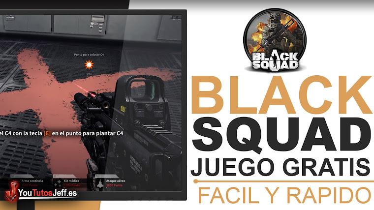 Como Descargar Black Squad MultiPlayer para PC GRATIS ESPAÑOL - Juegos Gratis