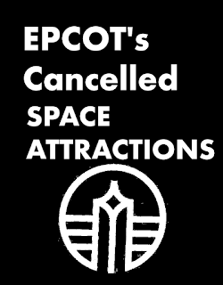 Epcot's Cancelled Space Attractions Walt Disney World