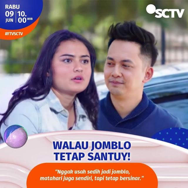 Daftar Nama Pemain FTV Walau Jomblo Tetap Santuy SCTV 2021 Lengkap