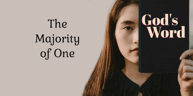 This 1-minute devotion offers examples of tragic majority opinions and what the Bible says about the majority of One.