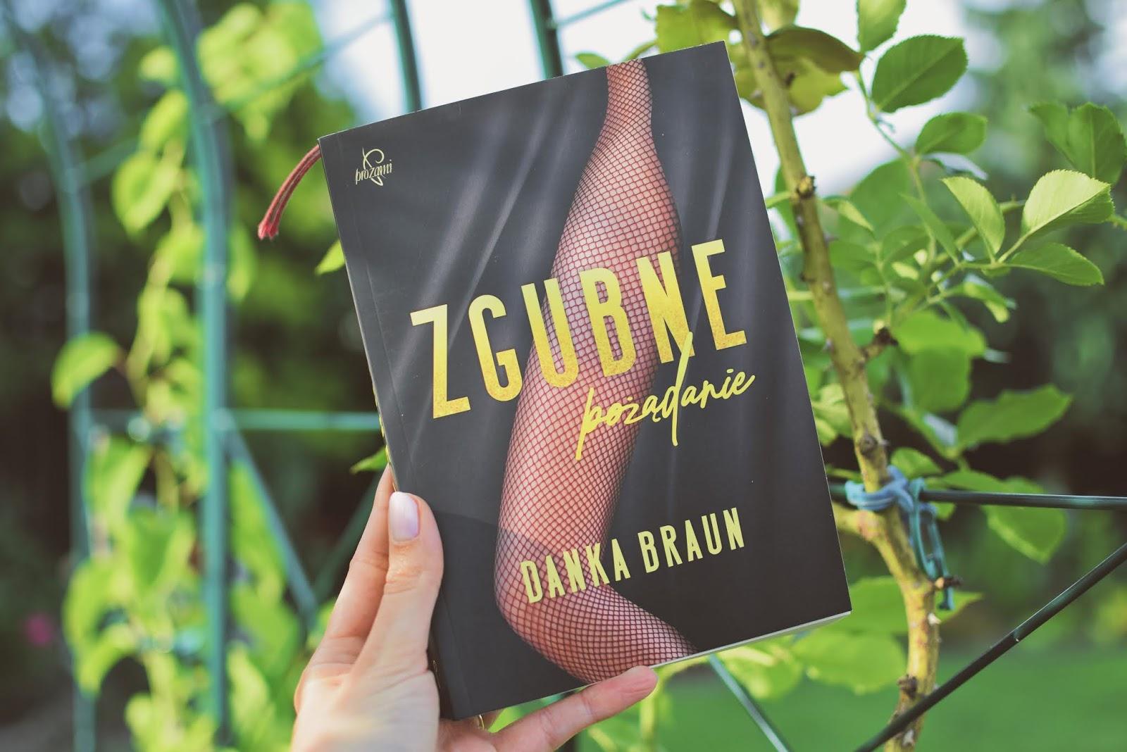 DankaBraun, erotyk, opowiadanie, recenzja, romans, WydawnictwoProzami, zdrada, ZgubnePożądanie,