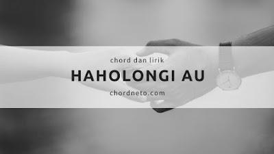 Chord Lagu Haholongi AU