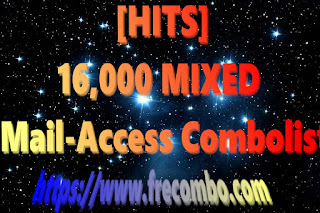 [HITS] 16,000 MIXED Mail-Access Combolist