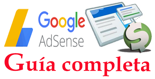 Guía completa sobre Google Adsense