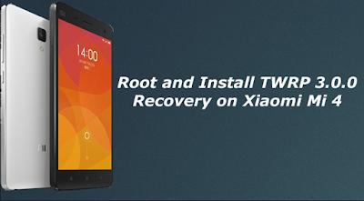 Tutorial Pasang TWRP dan Root Xiaomi Mi 4 Tanpa PC