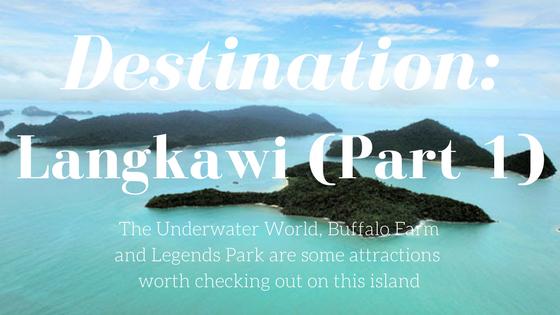 Destination Langkawi Part 1