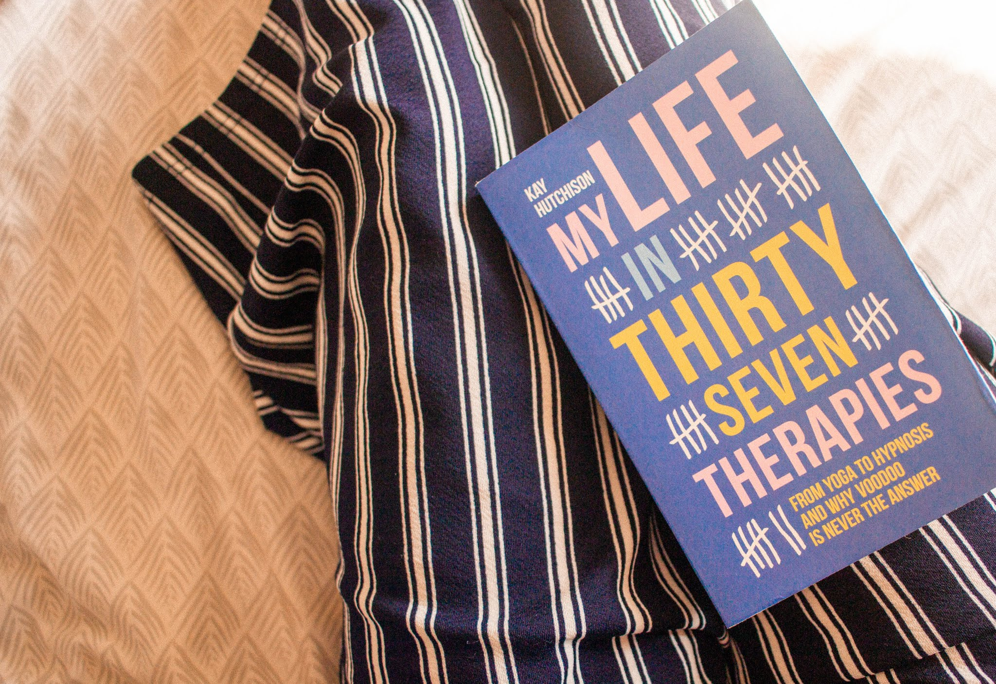 My Life in Thirty Seven Therapies by Kay Hutchison book review