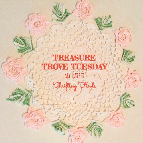 Treasure Trove Tuesday - Thrift Haul