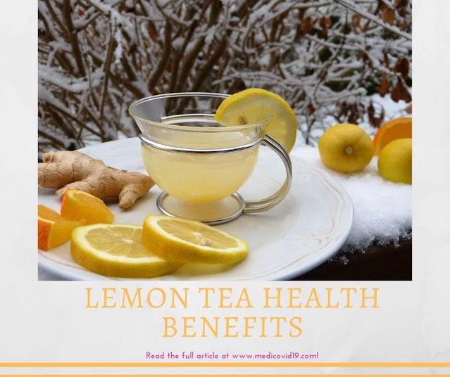 Lemon Tea Health Benefits