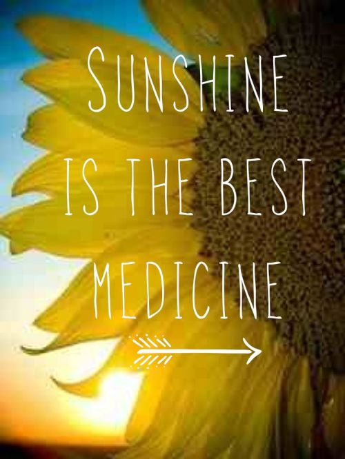 super wisdom about health: Sunshine is the best medicine on a photo with sunflower