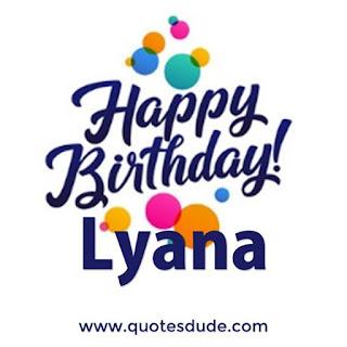 Happy Birthday Lyana Image