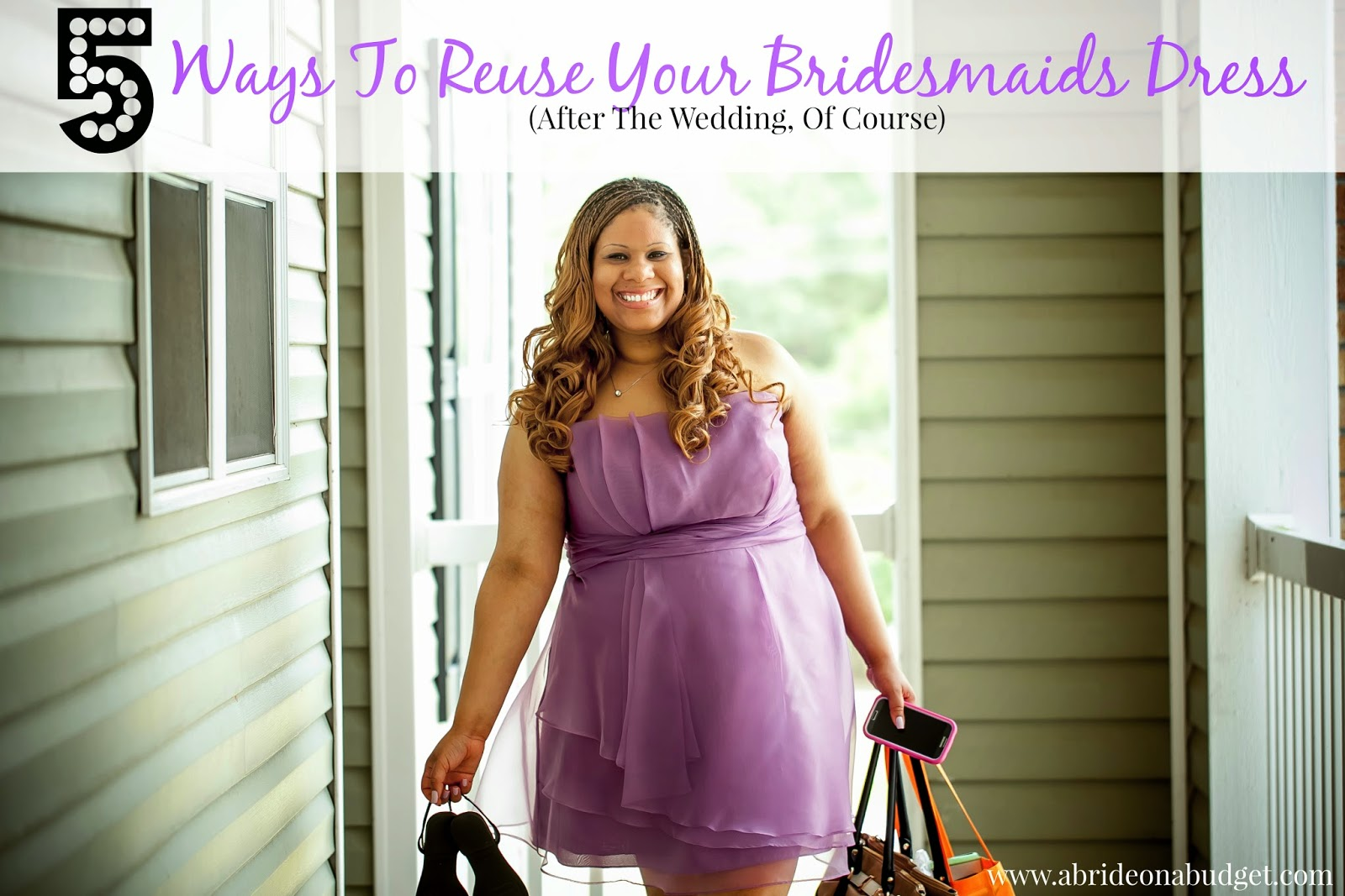 Wedding Dress For 40 Year Old Brides: Five Ways To Reuse Your Bridesmaids Dress (After The