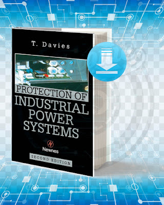 Free Book Protection of Industrial Power Systems pdf.