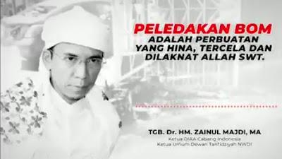 Kecam Aksi Peledakan Bom di Makassar, TGB Minta Pemerintah  Buru Dalangnya
