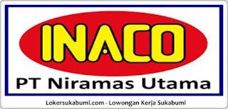 Lowongan Kerja PT Niramas Utama (INACO) Sukabumi
