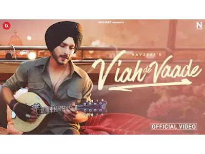 Viah De Vaade Navjeet Latest Punjabi Song 2021