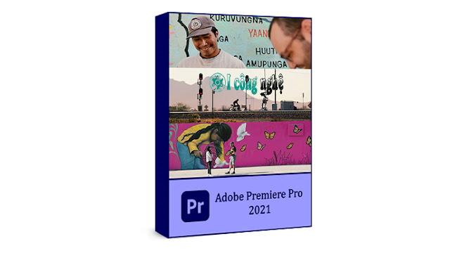 تحميل برنامج أدوبى بريمير Adobe Premiere Pro 2021 كامل مع التفعيل