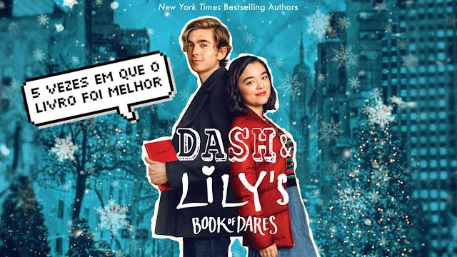 Dash & Lily: 5 vezes em que o livro foi melhor que a série