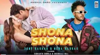 Shona Shona Lyrics - Tony Kakkar & Neha Kakkar