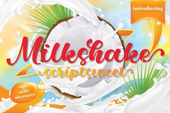 Milkshake Scriptsweet Font