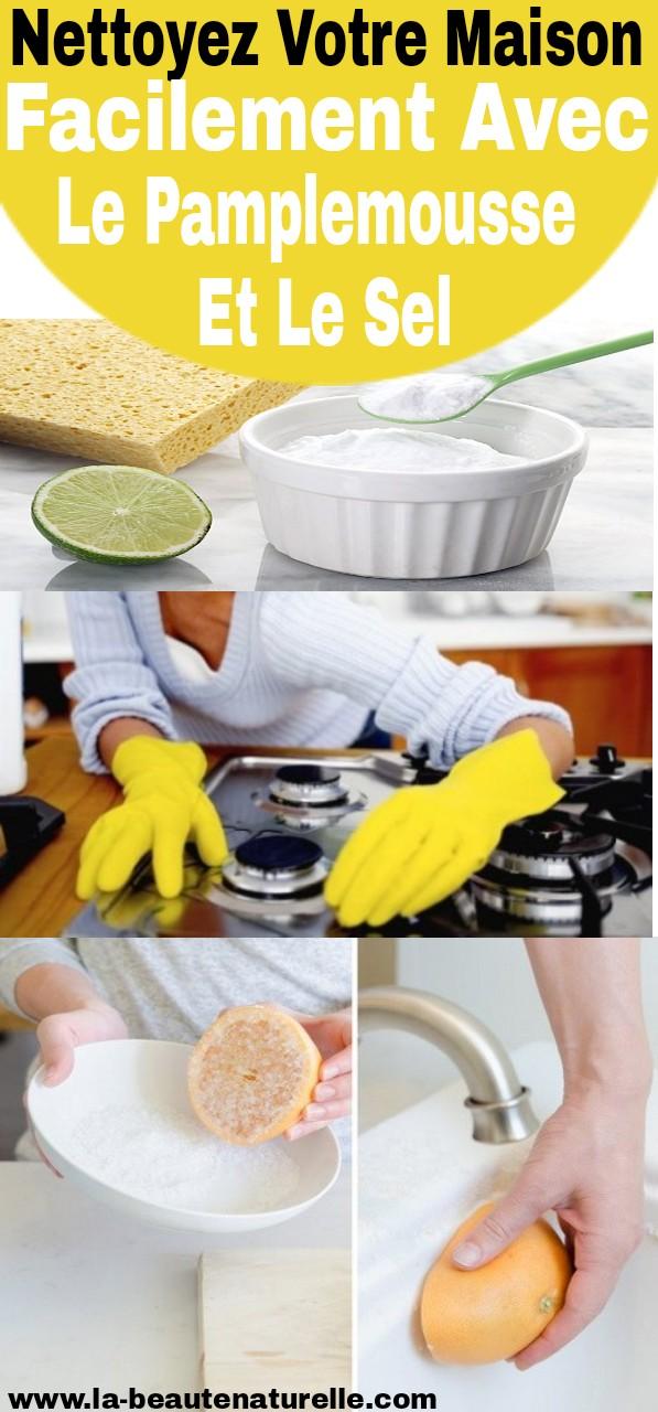 Nettoyez votre maison facilement avec le pamplemousse et le sel